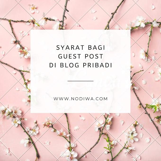 Syarat Bagi Guest Post di Blog Pribadi