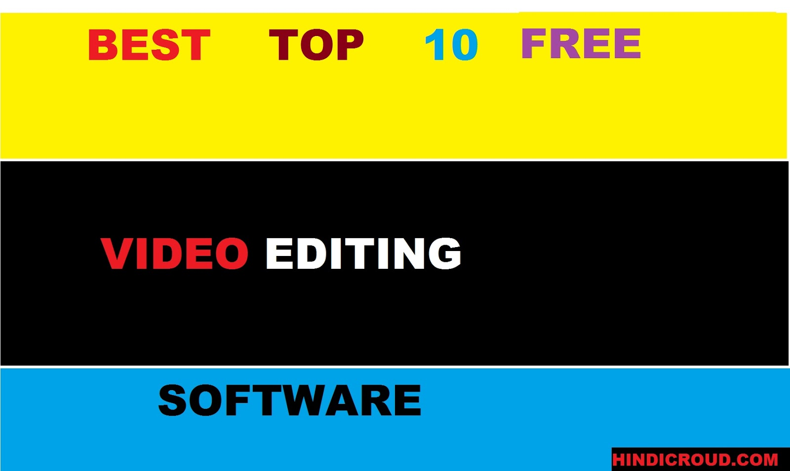 Best Top 10 Rated Free Video Editing Software List for pc/computer