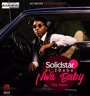 SolidStar Ft 2Baba - NWA Baby