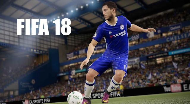 Ini dia Bocoran & Fitur Game FIFA 18 Terbaru