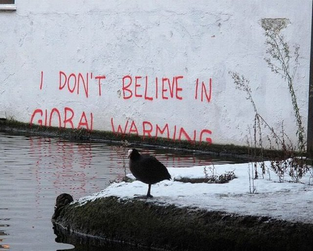 Banksy: I don't believe in global warming