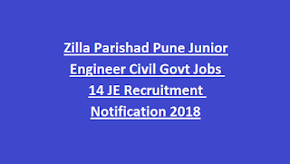 Zilla Parishad Pune Junior Engineer Civil Govt Jobs 14 JE Recruitment Notification 2018