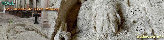 http://patrimoine-de-lorraine.blogspot.fr/2016/09/toul-54-mausolee-de-saint-mansuy-1512.html