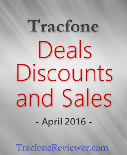reviews and news about Tracfone Wireless cell phone company Tracfone Sales and Deals for April 2016