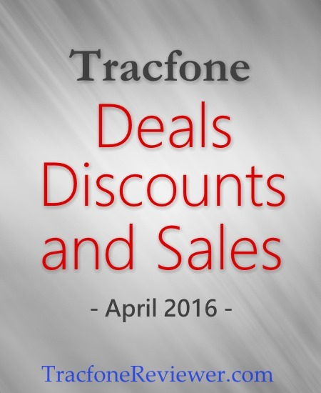 Tracfone Sales and Deals for April 2016