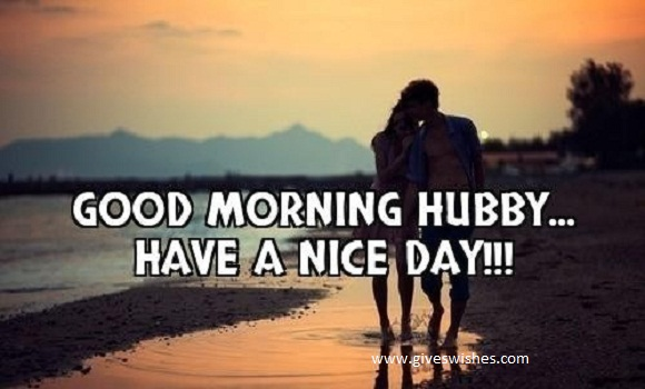 Good Morning Quotes For Husband : Best good morning quotes for husband giveswishes