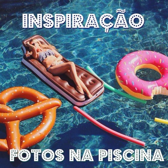 #28 - Inspiração fotos na Piscina