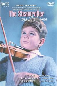 Watch The Steamroller and the Violin Online Free in HD