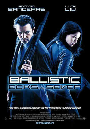 Ballistic Ecks vs Sever 2002 WEB-DL 300MB Hindi Dual Audio 480p Watch Online Full Movie Download bolly4u