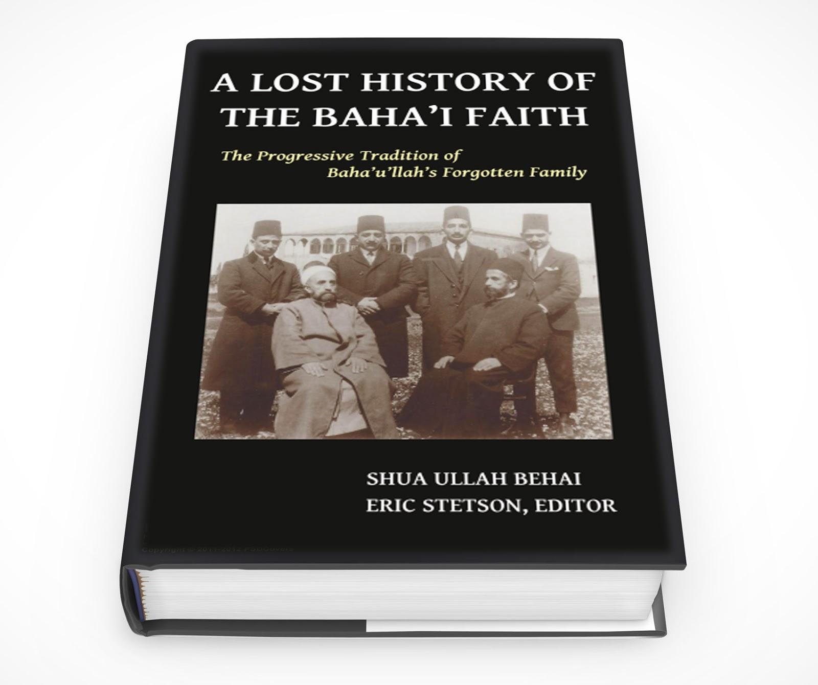 Unitarian Bahai's: A Lost History of the Baha'i Faith