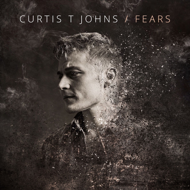 Curtis T Johns Unveils New Single 'Fears'