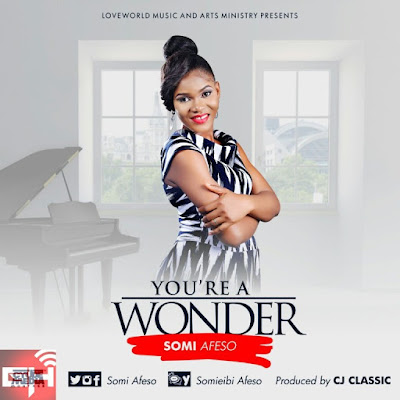 Music: You're A Wonder – Somi Afeso