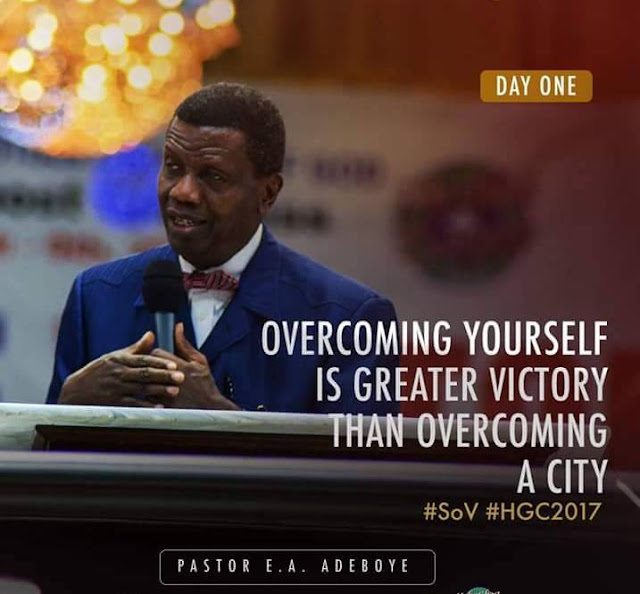 #HGS2017: Pastor E.A Adeboye's Quotes on The Message: Victory over self