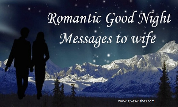 Sexy good night message for dear wife you should read giveswishes 5 you have always charmed me with your gorgeous sweet nature and i am so lucky to have you as a wife love you baby thecheapjerseys Image collections