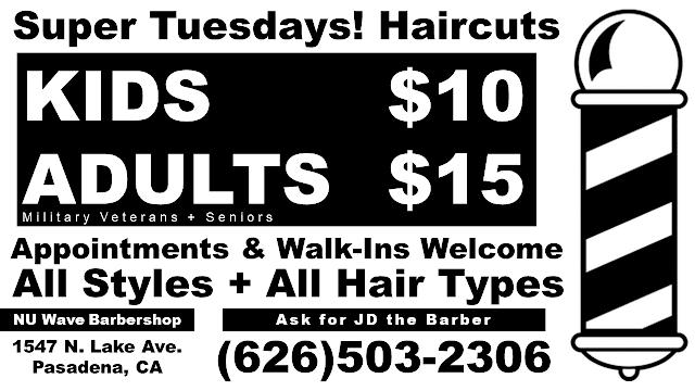 Super Tuesdays! Haircuts @ Nu Wave Barbershop (1547 N. Lake Ave. Pasadena, CA)