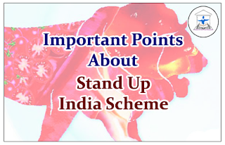 "Important Points to know about ""Stand Up India Scheme"""