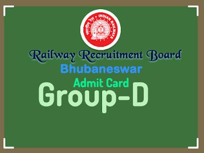 rrb bhubaneswar admit card group d 2018