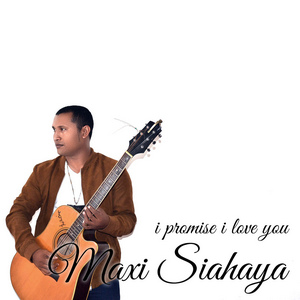Maxi Siahaya - I Promise I Love You
