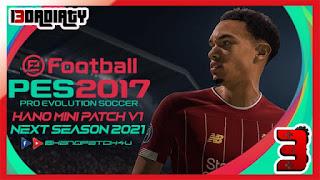 PES 2017 HANO MINI PATCH V1 New Season 2021 Patch