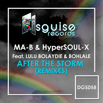Ma-B & HyperSOUL-X Feat. Lulu Bolaydie & Bohlale - After The Storm (Elias Remix)