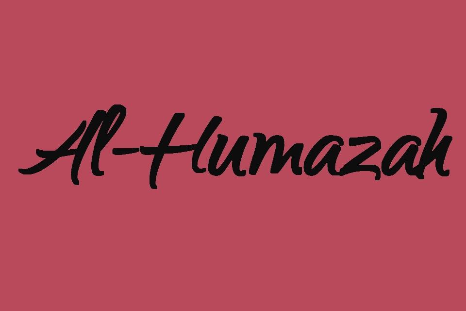 Surat Al Humazah Latin Full Ayat 1 9 Juz 30 Full