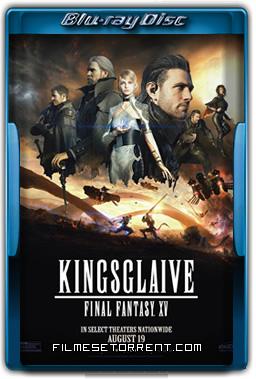 Kingsglaive Final Fantasy XV Torrent