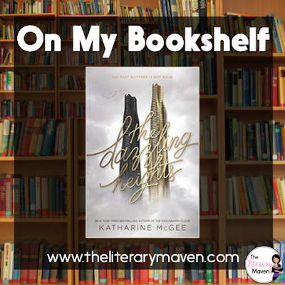 The Dazzling Heights by Katharine McGee drew me in just as quickly as The Thousandth Floor, the first book in the series. I loved the continuation of the characters plus the addition of a few new ones, and just like The Thousandth Floor, the novel begins with the ending, a mysterious death, which makes you wonder the entire time that you are reading who the next victim of the high life will be. Read on for more of my review and ideas for classroom application.