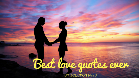 Best Love Quotes Ever