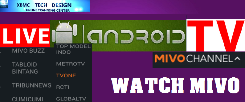 Download Mivo Tv Apk For Android - XBMC TECH DESIGN - Live