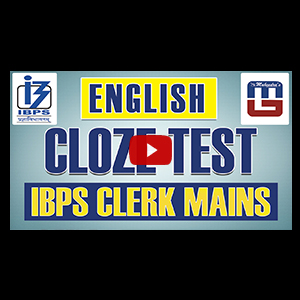 Cloze Test | English | IBPS Clerk Mains
