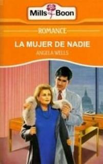 Angela Wells - La Mujer De Nadie