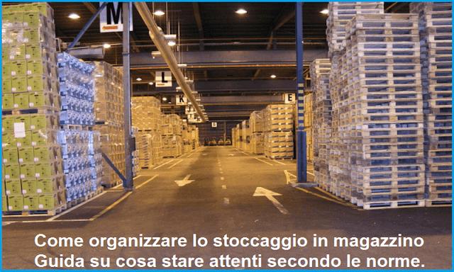 Come organizzare stoccaggio in magazzino: a cosa stare attenti?