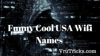Funny Cool USA Wifi Names