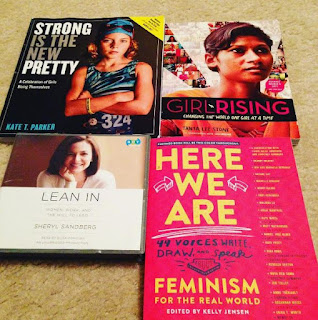 strong is the new pretty, girl rising, here we are, feminism