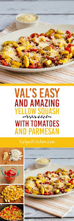 Val's Easy and Amazing Yellow Squash with Tomatoes and Parmesan  found on KalynsKitchen.com