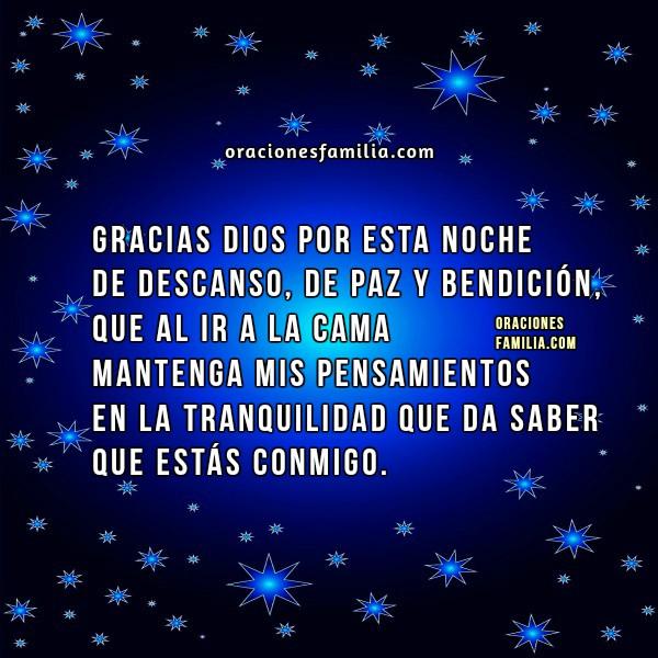Oración, Gracias Dios por esta noche de descanso. Plegaria antes de dormir, oraciones de buenas noches, imagenes cristianas con oracion por Mery Bracho