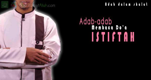 Adab-adab Membaca Doa Istiftah