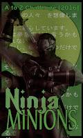 A Ninja Minion!