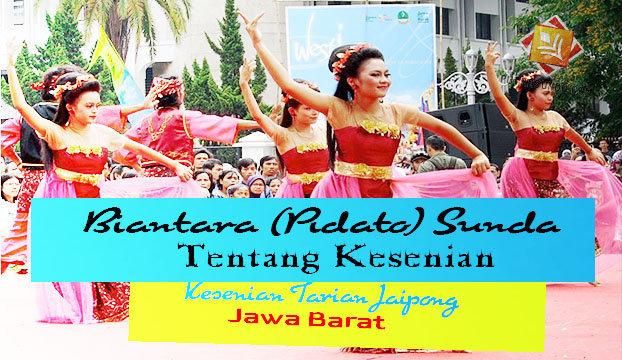 Contoh Biantara Basa Sunda Tentang Kesenian Tarian Daerah Jawa Barat