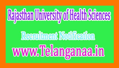 Rajasthan University of Health SciencesRUHS Recruitment Notification 2017
