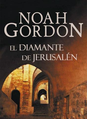 El diamante de Jerusalén - Noah Gordon