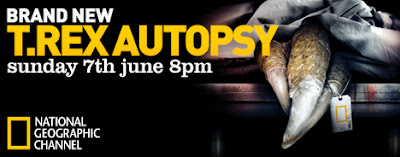 T. Rex Autopsy Sunday 7th June at 8pm on National Geographic Channel