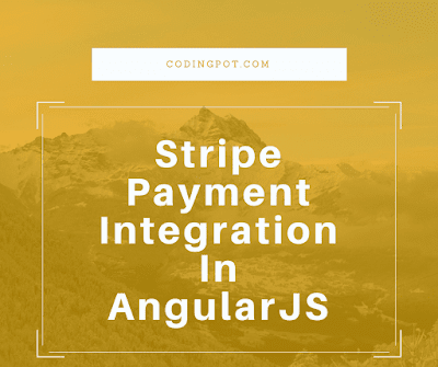 Stripe Payment Integration In AngularJS