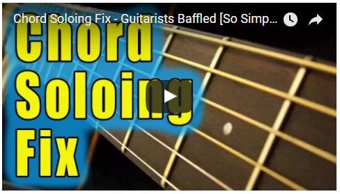 Chord Soloing Fix - Guitarists Baffled | Creative Guitar Studio
