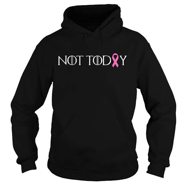 Not Today Pink Ribbon Cancer Hoodie, Not Today Pink Ribbon Cancer Sweatshirt, Not Today Pink Ribbon Cancer Shirts, Not Today Pink Ribbon Cancer Tank Tops,