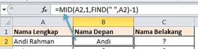 fungsi MID memisahkan nama depan dan belakang