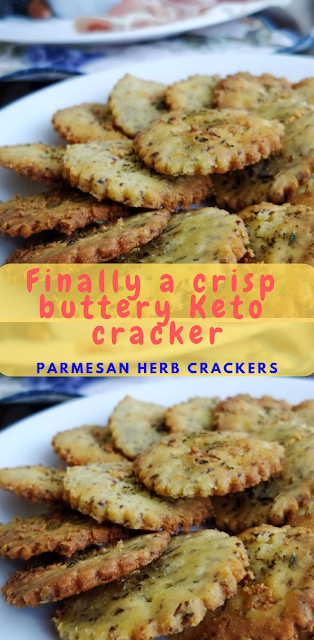 Finally a crisp buttery Keto cracker! Parmesan herb crackers!!