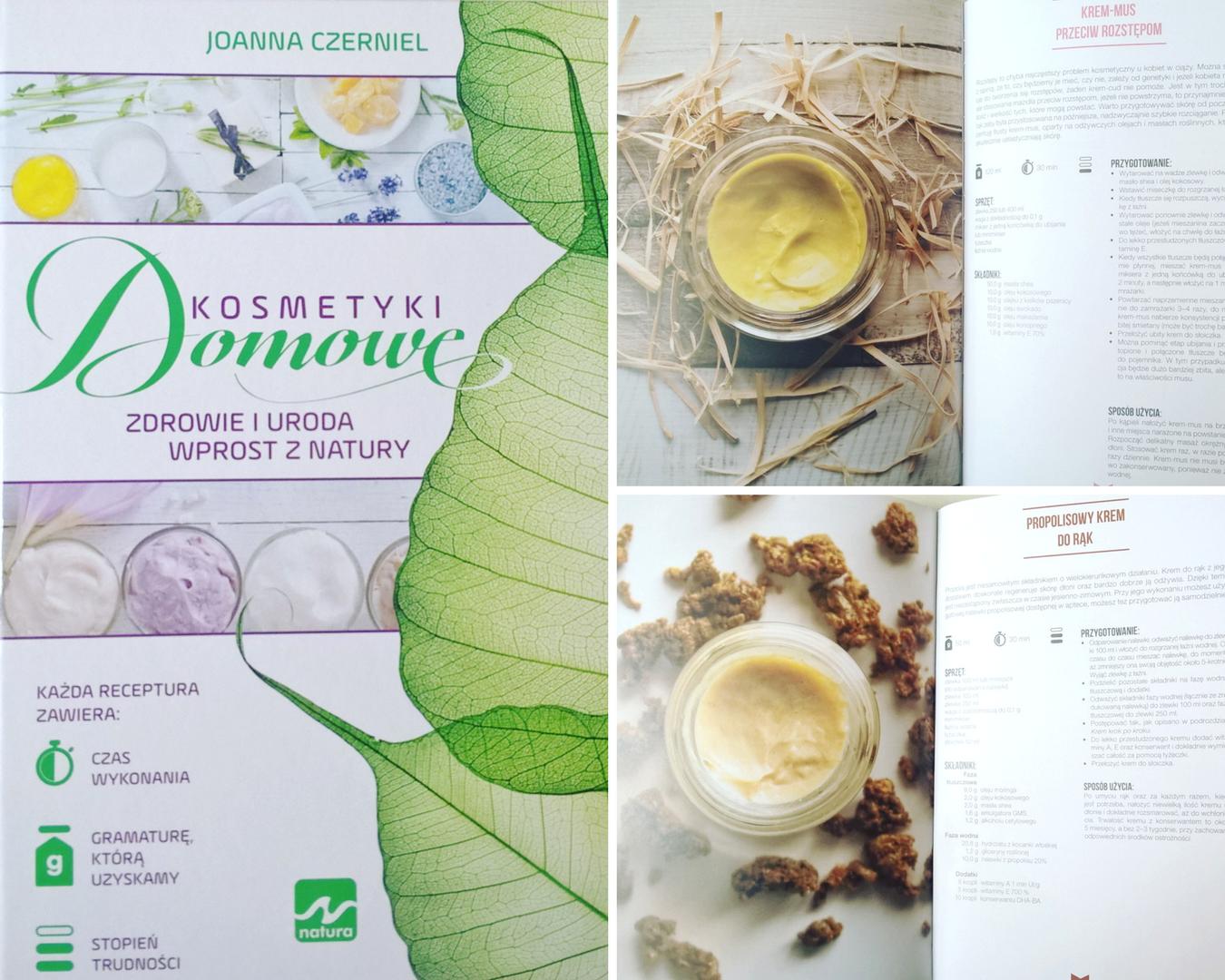 Joanna Czerniel - Domowe Kosmetyki: Zdrowie i uroda wprost z natury