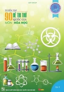 Tuyển tập 90 đề thi thử Quốc Gia môn Hóa Học