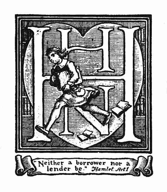 "A 1919 bookplate with the Shakespear quote ""Neither a borrower or a lender be."""